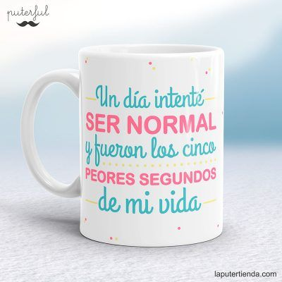 Taza ser normal puterful