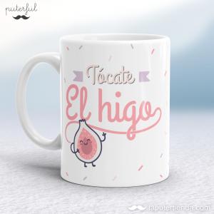 Taza – Tócate el Higo