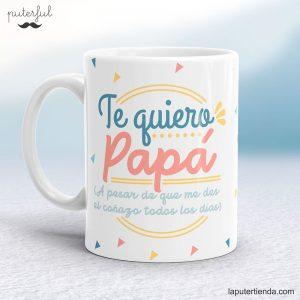 Taza Te quiero papá 2018