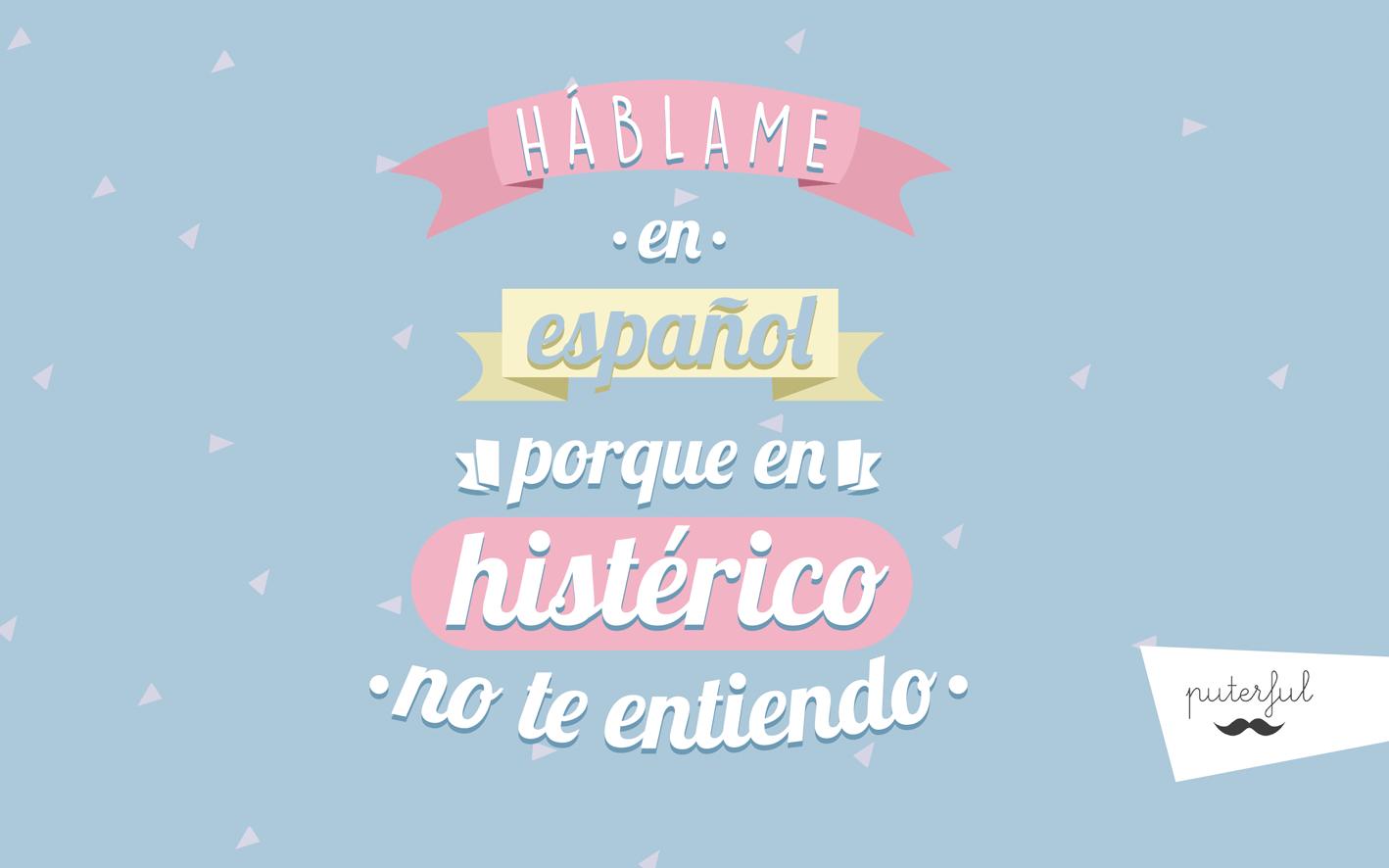 Diseño háblame en español Puterful