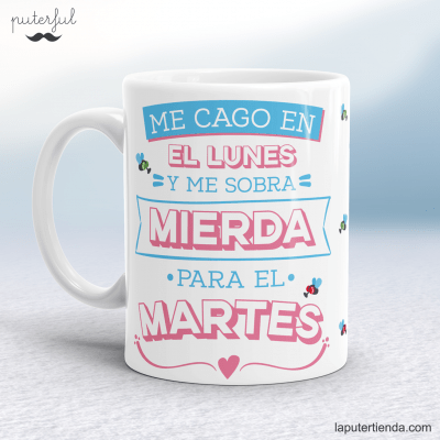 Taza Puterful lunes