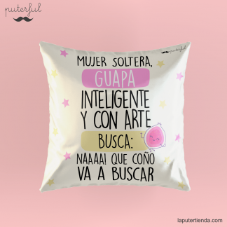 Cojín mujer soltera Puterful