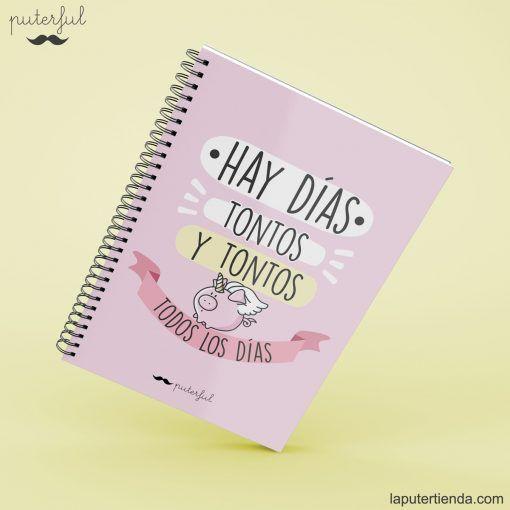 Cuaderno Puterful días tontos
