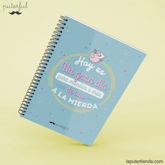 Cuaderno Puterful gran día