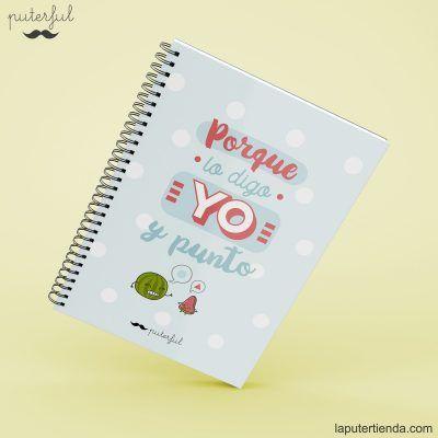 Cuaderno Puterful porque lo digo yo