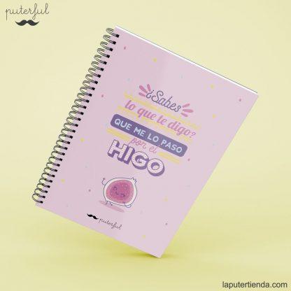 Cuaderno Puterful higo