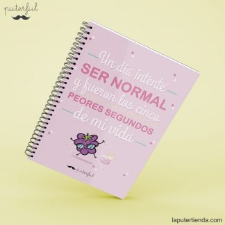 Cuaderno Puterful ser normal