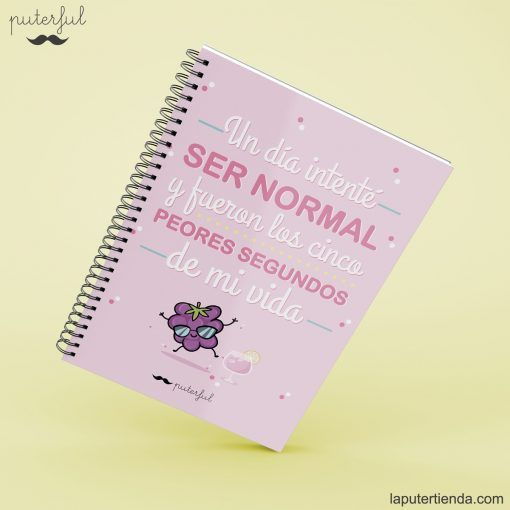 Cuaderno Puterful ser normal