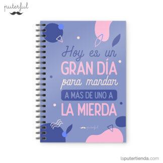 Cuaderno Puterful Hoy Es 01