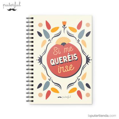 Cuaderno Puterful Si Me 01